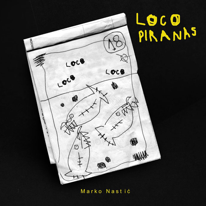 Marko Nastić Loco Piranas EP Cover by Ivana Gelić