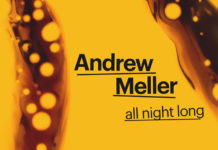 Andrew Meller All Night Long DOT 2019