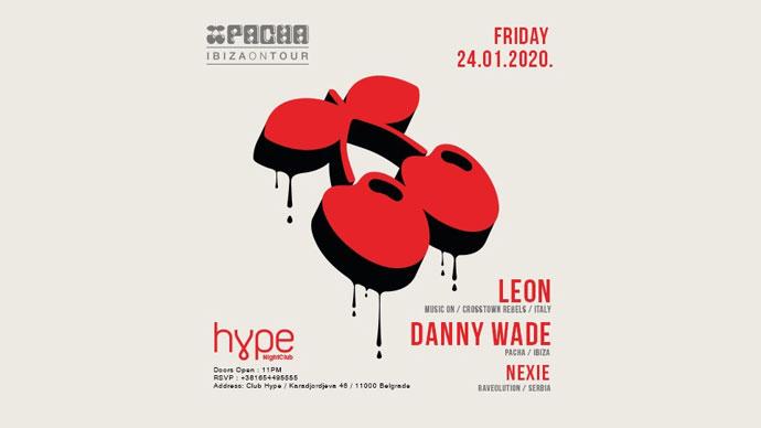 Pacha Ibiza DJ Leon Danny Wade Hype Belgrade 2020