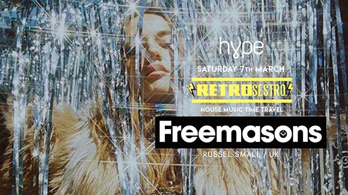 Freemasons RetroSestro Grotto DJs Hype