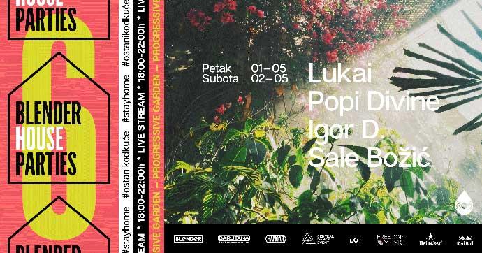 Blender House Parties Vol 6 Popi Divine Lukai Igor D Sale Bozic