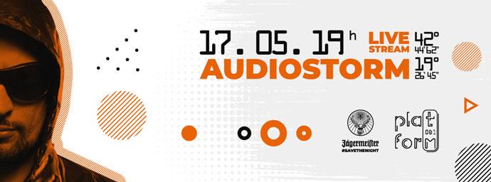 AudioStorm Platform081 Live Stream
