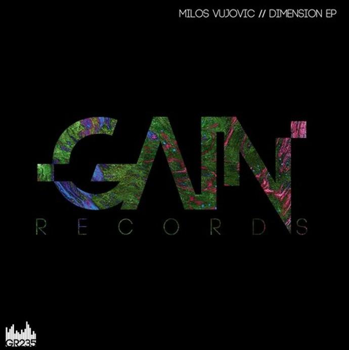 Milos Vujovic Dimension EP Gain Records