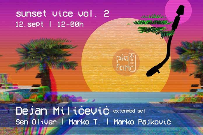 Platform081 Sunset Vice Dejan Milicevic