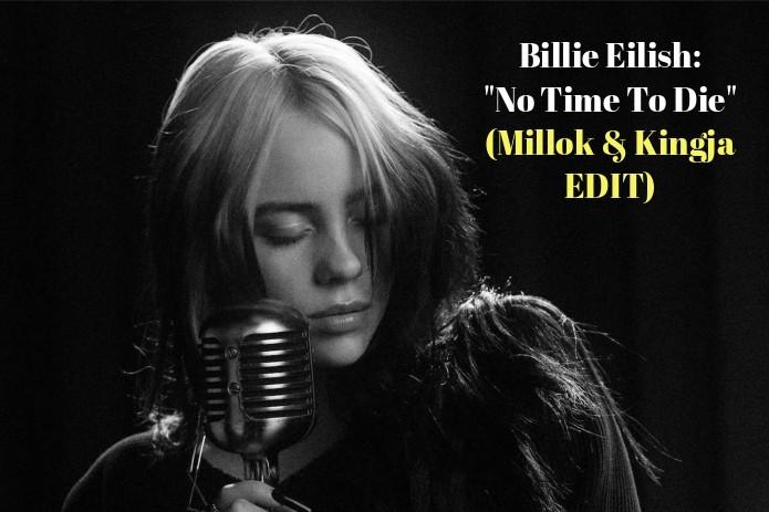 Billie Eilish no time to die 007 Millok edit 2020