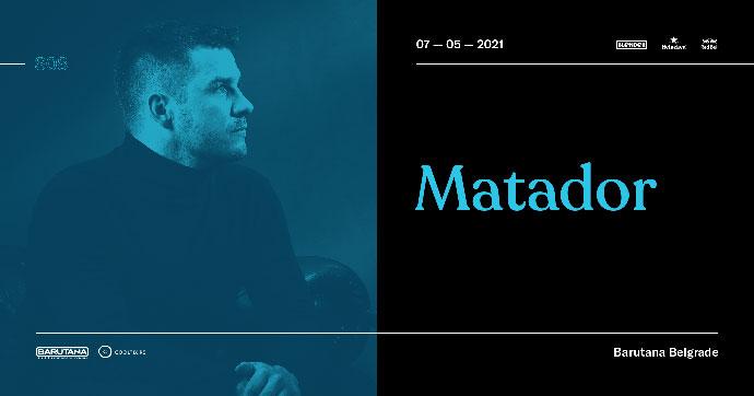 Matador Barutana opening 2021