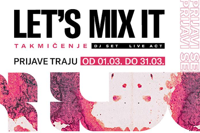 Lets Mix It DJ takmicenje 2021 prijava