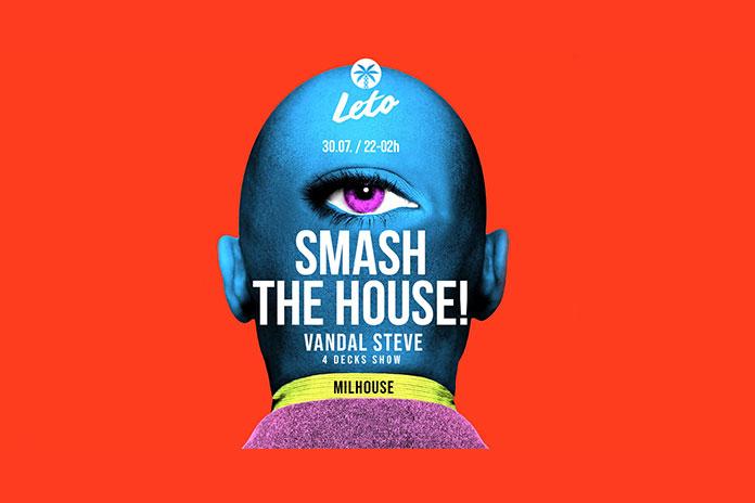 Smash The House Vandal Steve splav Leto