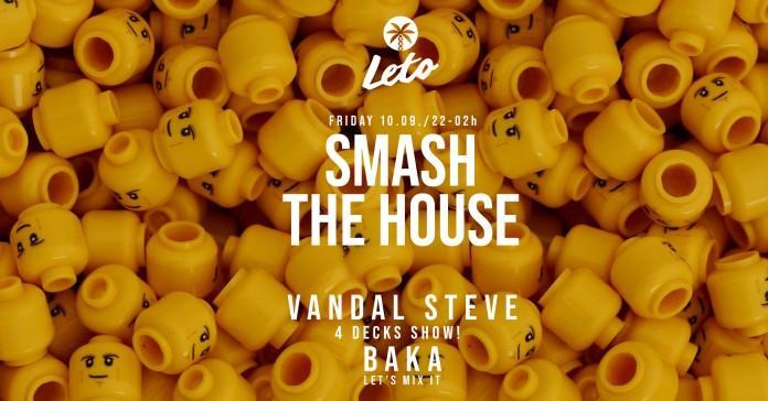 SMASH the house vandal steve leto splav